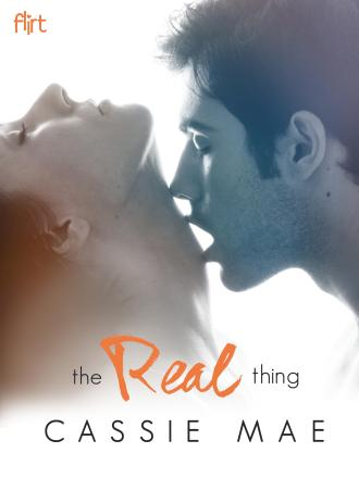 The Real Thing by Cassie Mae - Cover