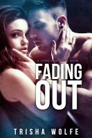 https://www.goodreads.com/book/show/23358383-fading-out?from_search=true