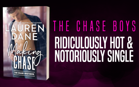 Promo Graphic 1 - Making Chase by Lauren Dane