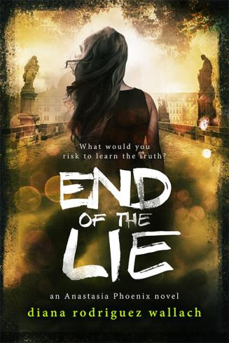 END OF THE LIE by Diana Rodriguez Wallach